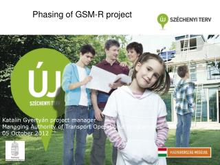 Phasing of GSM-R project