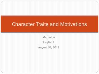 Character Traits and Motivations