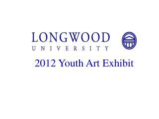 2012  Youth Art Exhibit