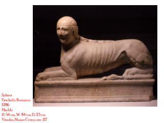 Sphinx Paschalis Romanus 1286 Marble H. 54 cm, W. 84 cm, D. 23 cm