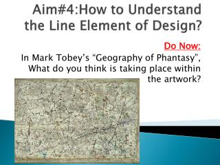 Aim#4:How to Understand the Line Element of Design?