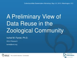A Preliminary View of Data Reuse in the Zoological Community