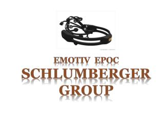 emotiv  EPOC Schlumberger Group