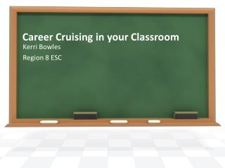 Career Cruising in your Classroom