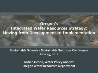 Sustainable Schools – Sustainable Solutions Conference June 19, 2012