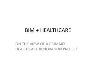 BIM + HEALTHCARE