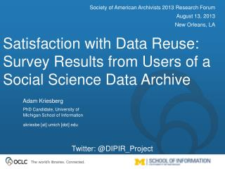 Satisfaction with Data Reuse: Survey Results from Users of a Social Science Data Archive