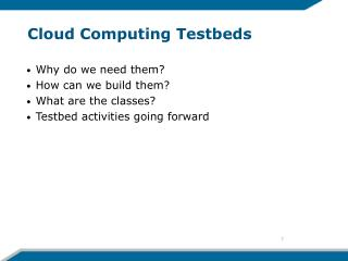 Cloud Computing Testbeds