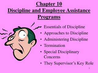 Chapter 10 Discipline and Employee Assistance Programs