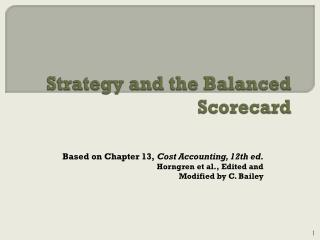 Strategy and the  Balanced  Scorecard