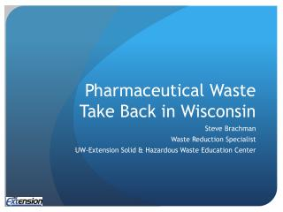 Pharmaceutical Waste Take Back in Wisconsin