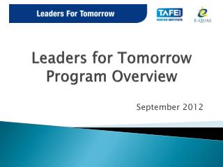 Leaders for Tomorrow Program Overview