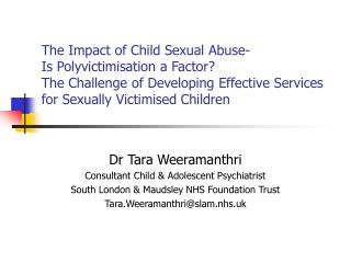 The Impact of Child Sexual Abuse-  Is Polyvictimisation a Factor  The Challenge of Developing Effective Services for Sex