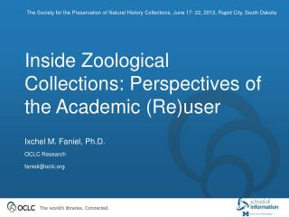 Inside Zoological Collections: Perspectives of the Academic (Re)user