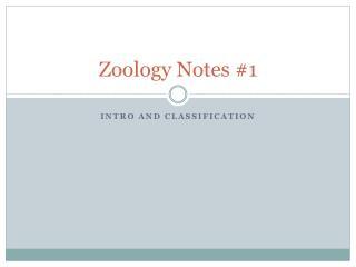 Zoology Notes #1