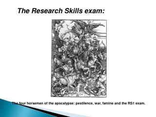 The Research Skills exam: