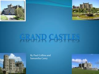 Grand castles
