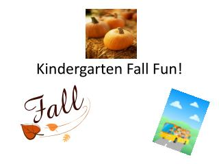 Kindergarten Fall Fun!
