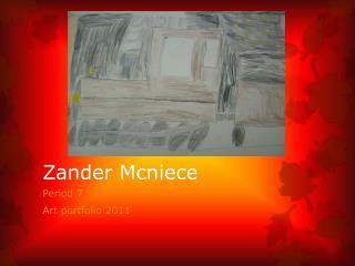 Zander  Mcniece