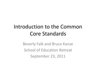 Introduction to the Common Core Standards