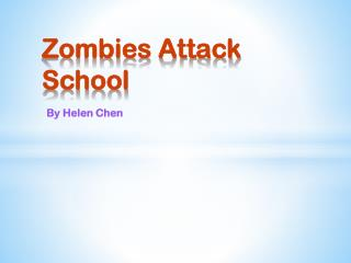 Zombies Attack School