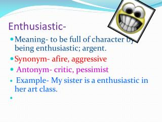 Enthusiastic-