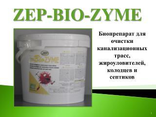 ZEP - BIO - ZYME