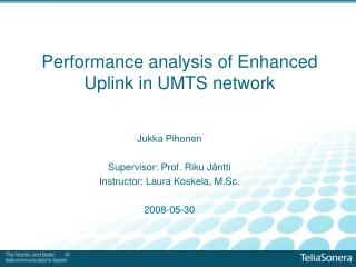 Performance analysis of Enhanced Uplink in UMTS network