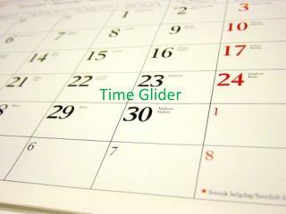Time Glider
