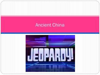 Anc ient China