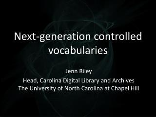 Next-generation  controlled vocabularies
