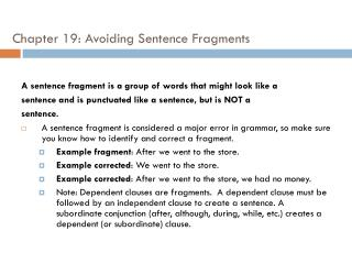 Chapter  19:  Avoiding Sentence Fragments