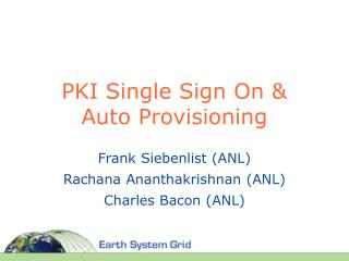 PKI Single Sign On & Auto Provisioning