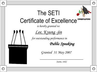 The SETI Certificate of Excellence