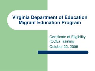 Virginia Department of Education Migrant Education Program