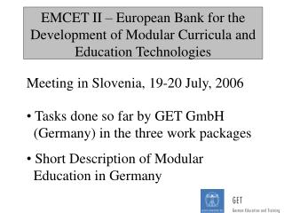 EMCET II – European Bank for the Development of Modular Curricula and Education Technologies