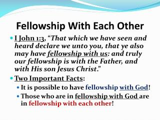 Fellowship With Each Other
