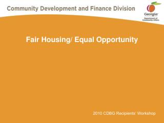 Fair Housing/ Equal Opportunity