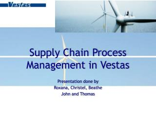 Supply Chain Process Management in Vestas