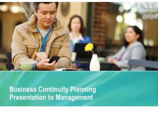 Business Continuity Planning Presentation to Management