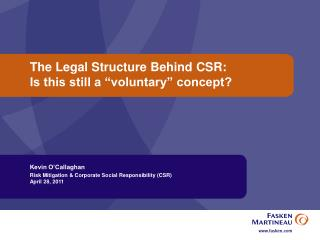 """The Legal Structure Behind CSR: Is this still a """"voluntary"""" concept?"""