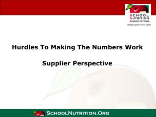 Hurdles To Making The Numbers Work Supplier Perspective