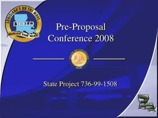 Pre-Proposal Conference 2008