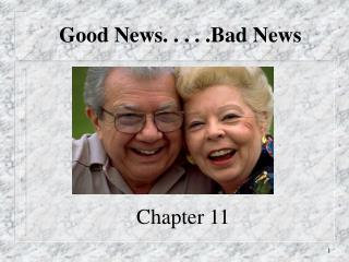 Good News. . . . .Bad News
