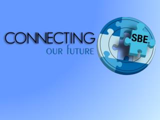 SBE CERTIFICATION : Why it  IS  critical  to your career
