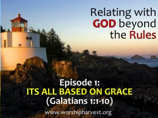 Relating  with GOD beyond  the  Rules
