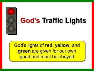 God's Traffic Lights