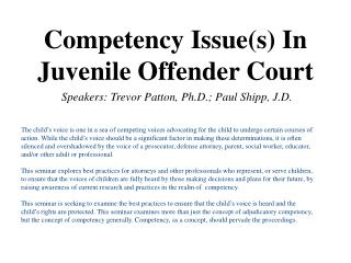 Competency  Issue(s) In Juvenile Offender Court