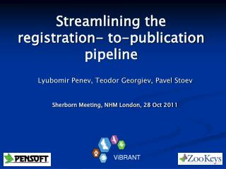 Streamlining the registration- to-publication pipeline