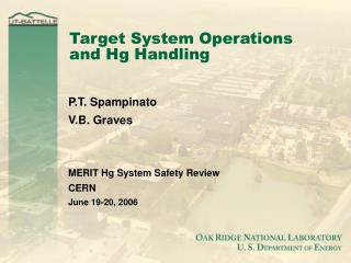 Target System Operations and Hg Handling